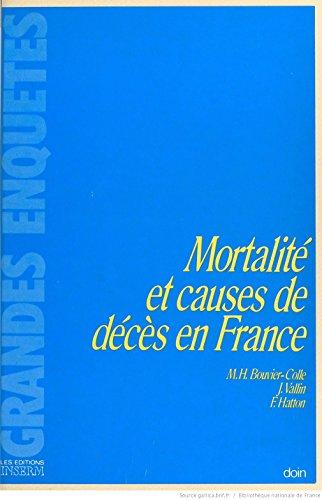 Mortalité et causes de décès en France: Bouvier-Colle ; Marie-H�l�ne ; Vallin,...