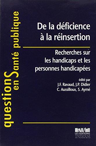 9782855986685: De la déficience à la réinsertion : Recherches sur les handicaps et les personnes handicapées