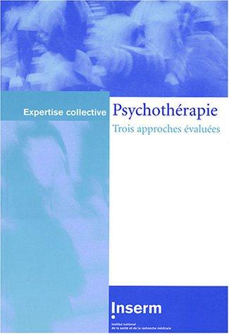 9782855988320: Psychothérapie : Trois approches évaluées