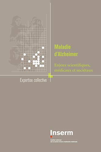 9782855988580: Maladie d'Alzheimer : Enjeux scientifiques, médicaux et sociétaux