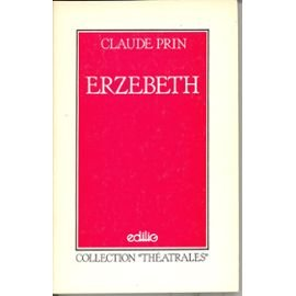 "9782856010426: Erzebeth (Collection ""Théâtrales"") (French Edition)"