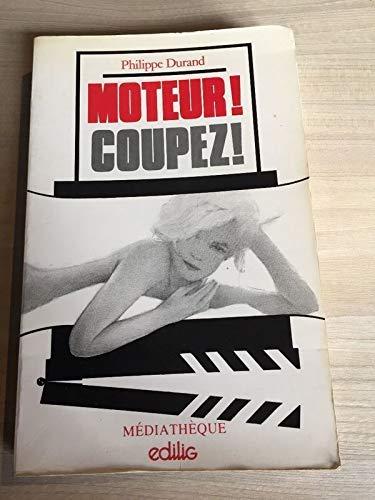 9782856011904: Moteur! coupez!: écriture du cinéma