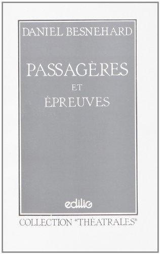 9782856016602: passageres et epreuves