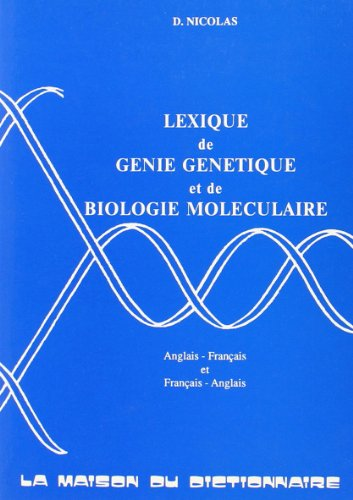 9782856080351: Lexique de g�nie g�n�tique et de biologie mol�culaire: anglais-fran�ais et fran�ais-anglais
