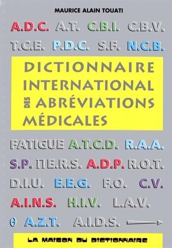 9782856080580: Dictionnaire International Des Abreviations Medicales