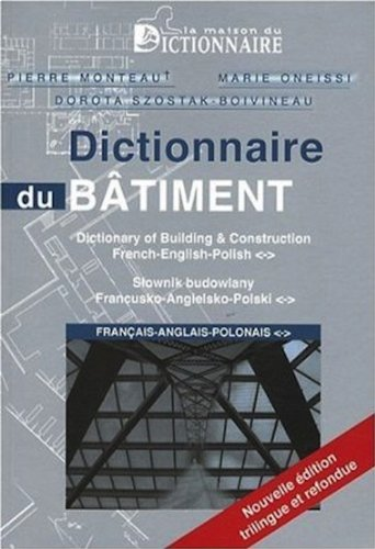 9782856082140: Dictionnaire du batiment francais - anglais - polonais - French English Polish Dictionary of Building and Construction (French Edition)