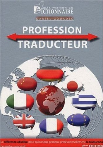 9782856082164: Profession Traducteur (French Edition)