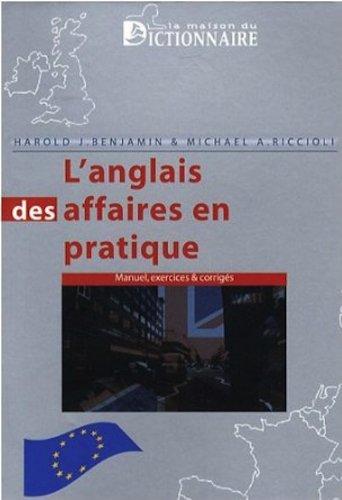 9782856082188: L'anglais des affaires en pratique : Cours-exercices & corrigés. Practical Business English exercises and solutions (French Edition)