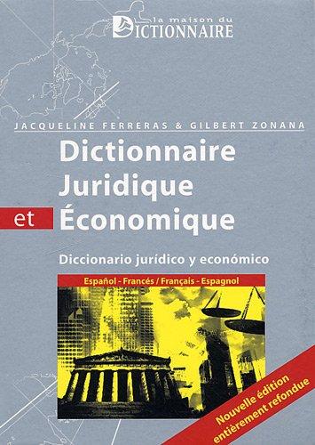 9782856082195: Dictionnaire juridique et economique français/espagnol-espagnol/français(2ed)