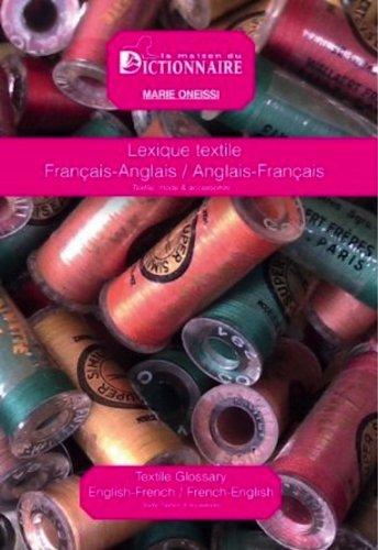 9782856082959: Lexique textile Français Anglais / Anglais Français - Textile - Mode - Accessoires