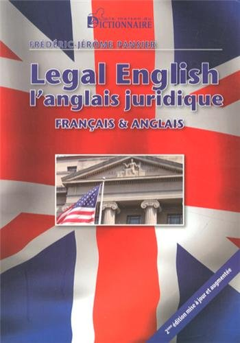 9782856082973: Legal english/ l'anglais juridique (French Edition)