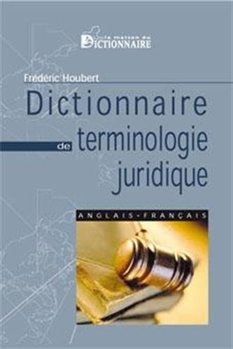 9782856083048: Dictionary of Legal terms English to French ; Dictionnaire de terminologie juridique anglais - francais (French Edition)