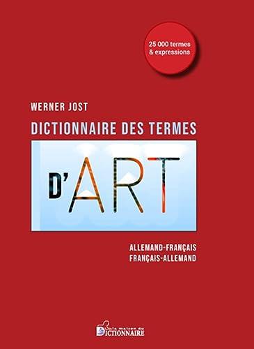 9782856083055: Dictionnaire des termes de l'art Wörterbuch der kunst 2ème édition