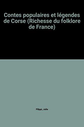 Contes populaires et légendes de Corse (Richesse: Julie Filippi