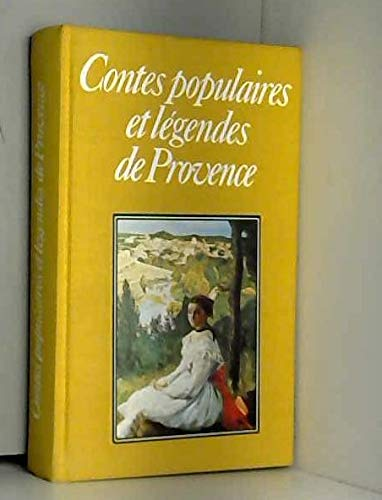 9782856161456: Contes populaires et légendes de provence.