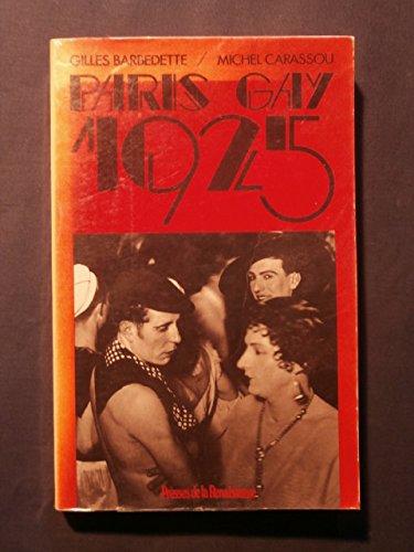 Paris gay 1925: BARBETTE Gilles , CARASSOU Michel