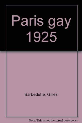 9782856162040: Paris gay 1925 (French Edition)