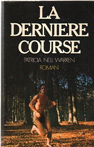 LA DRNIERE COURSE: Warren, Patricia Nell