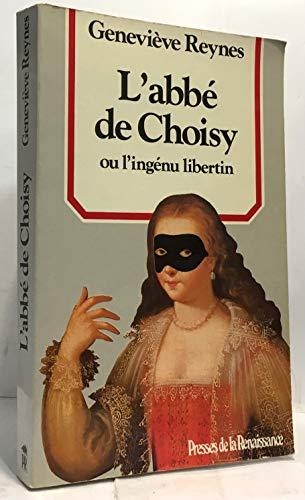9782856162637: L'abbe de Choisy, ou, L'ingenu libertin (Collection