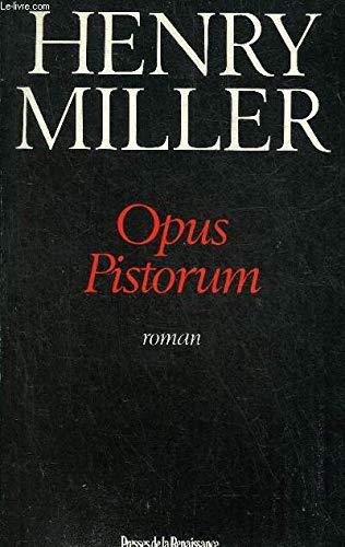 9782856162958: Opus pistorum (Littérature étrangère)