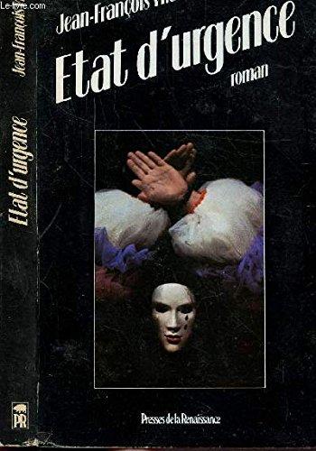 Etat d'urgence: Roman (French Edition) (2856163254) by Jean-François Vilar
