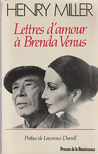 Lettres d'amour a Brenda Venus: MILLER, Henry (Bertrand