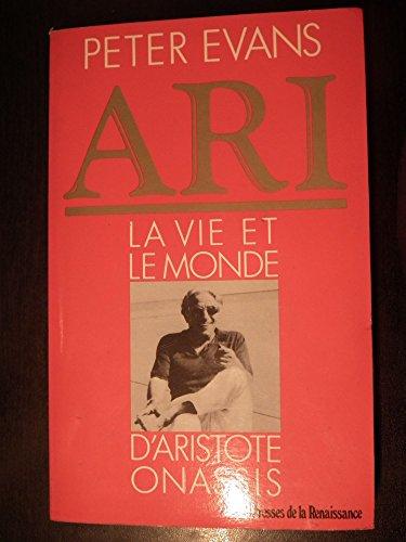 Ari, la vie et le monde d'Aristote: Evans-P