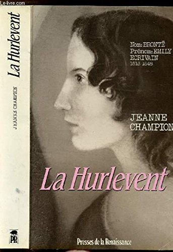 La Hurlevent (French Edition): Champion, Jeanne