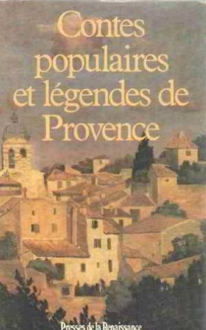 9782856164259: Contes populaires et legendes de provence