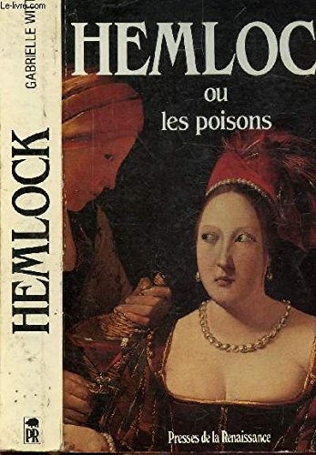 9782856164525: Hemlock, ou, Les poisons: Roman (French Edition)