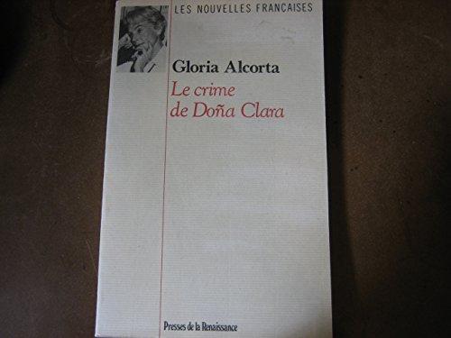 9782856165287: Le Crime de Doña Clara (Les nouvelles francaises)