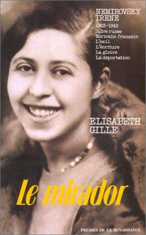 Le mirador: MeÌ moires reÌ veÌ s (French Edition): Elisabeth Gille