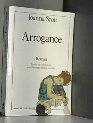 ARROGANCE. (2856166342) by Joanna. Scott