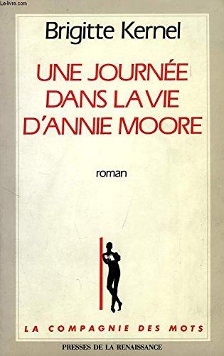 9782856166765: Une journée dans la vie d'Annie Moore