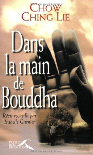 9782856167861: Dans la main de Bouddha