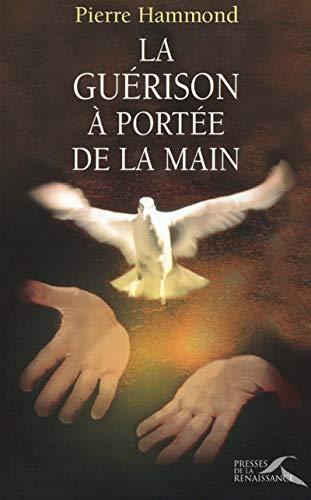 La Guérisson Ã: portée de la main (2856167934) by Hammond