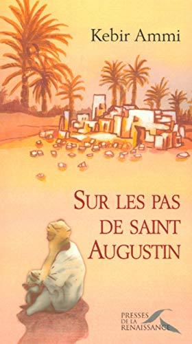9782856168059: Sur les pas de Saint Augustin