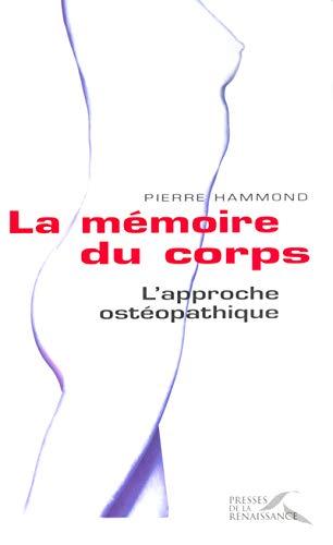 9782856169216: La mémoire du corps : L'approche ostéopathique