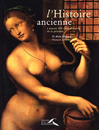 9782856169339: L'Histoire ancienne à travers 100 chefs-d'oeuvres de la peinture