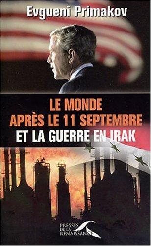 9782856169902: Le Monde apr�s le 11 septembre et la Guerre en Irak