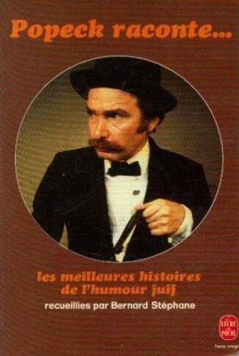 9782856200377: Popeck raconte les meilleures histoires de l'humour juif (French Edition)