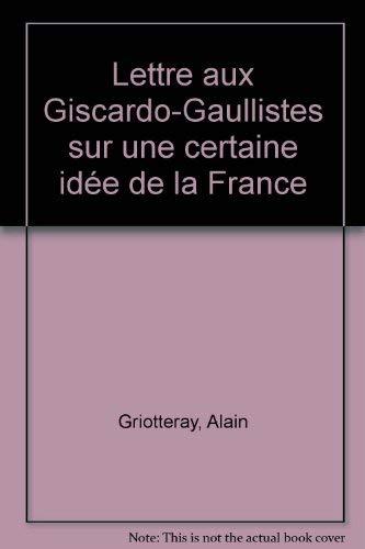 9782856201060: Lettre aux giscardo-gaullistes