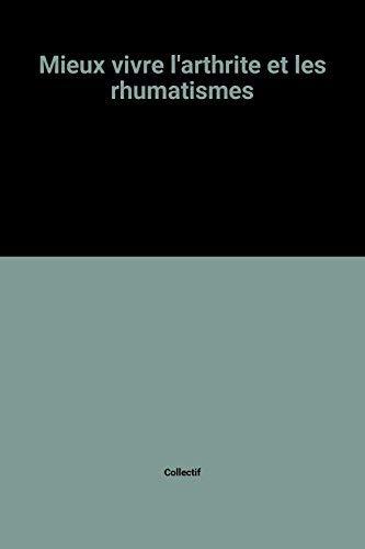Mieux Vivre l' Arthrite et Les Rhumatismes: Christian Barnard