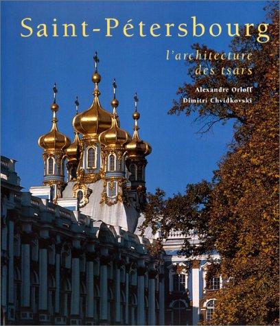 9782856203699: Saint-Pétersbourg : L'architecture des tsars