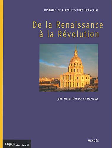 HISTOIRE DE L'ARCHITECTURE FRANCAISE DE LA RENAISSANCE A LA REVOLUTION T. 2: PEROUSE DE ...