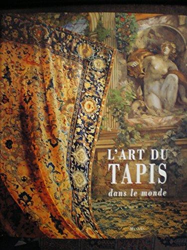 9782856203859: L'art du tapis dans le monde