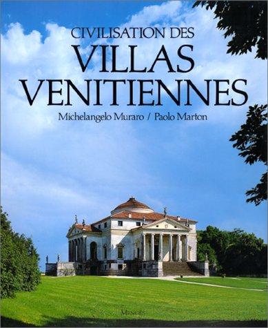 9782856203927: CIVILISATION DES VILLAS VENITIENNNES