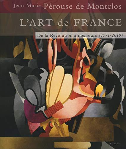 9782856204887: L'Art de France T03 - De la R�volution � nos jours 1771-2010