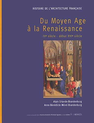 HISTOIRE DE L'ARCHITECTURE FRANCAISE TOME I - Du moyen age à la renaissance: ...