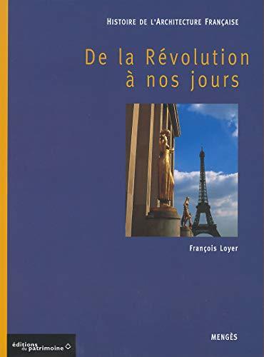 Histoire de l'architecture Française tome III - de la révolution à nos ...